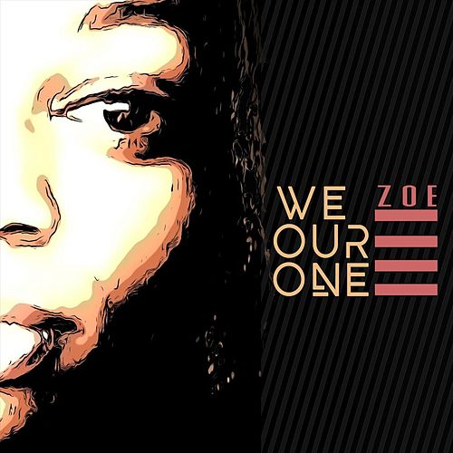 We Our One by Zoé