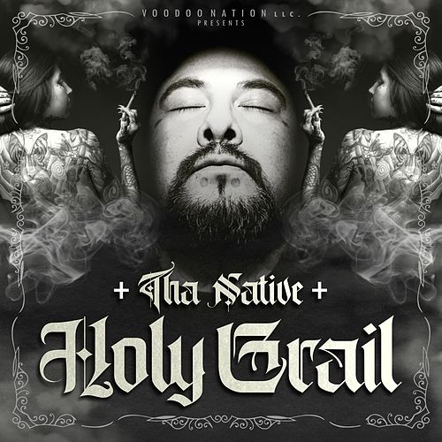 Holy Grail (feat. Breana Marin) by Tha Native