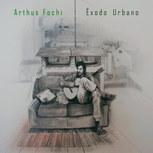 Êxodo Urbano de Arthus Fochi