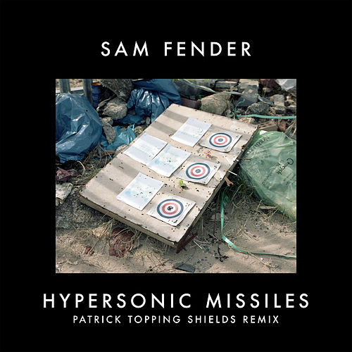 Hypersonic Missiles (Patrick Topping Shields Remix) by Sam Fender