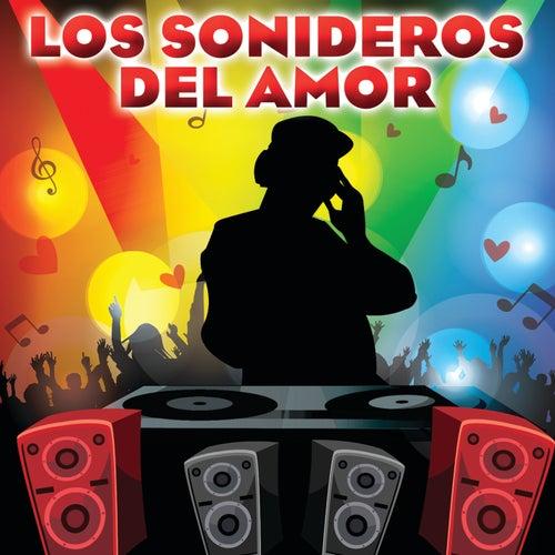 Los Sonideros Del Amor de Various Artists