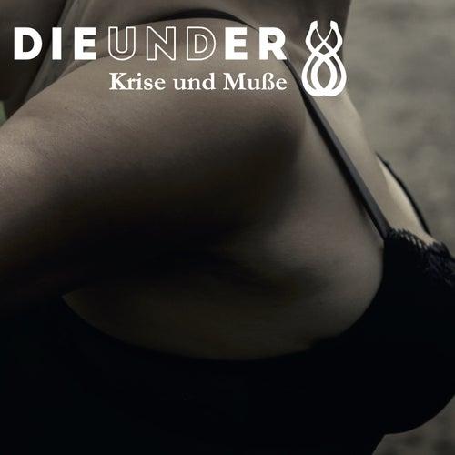Krise und Muße by Dieunder