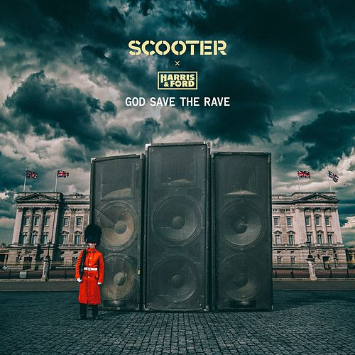 God Save the Rave de Scooter