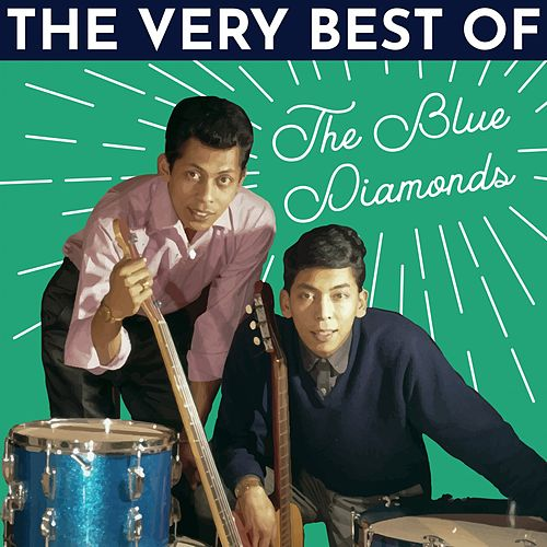 The Very Best of the Blue Diamonds de Blue Diamonds