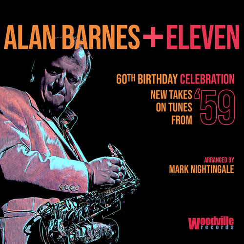 60th Birthday Celebration (New Takes on Tunes from '59) de Alan Barnes
