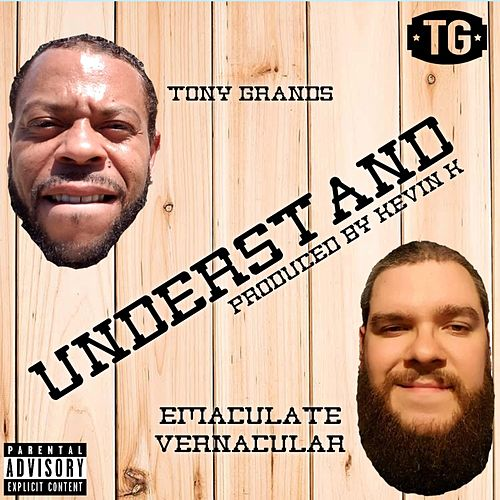 Understand by Tony Grands