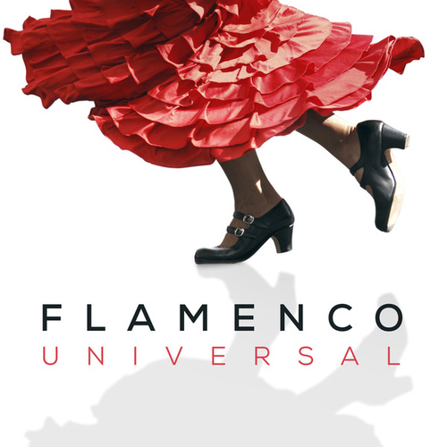 Flamenco Universal de Various Artists