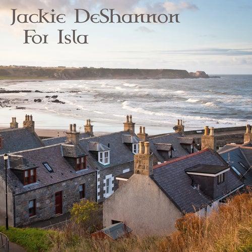 For Isla von Jackie DeShannon