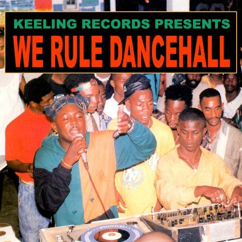 We Rule Dancehall by Various Artists
