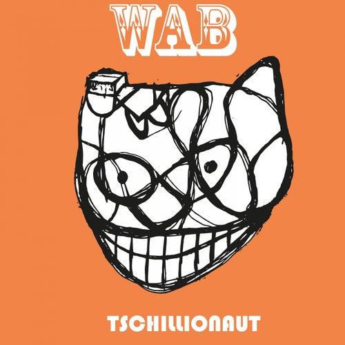 Tschillionaut de Wab