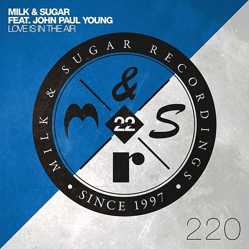 Love Is in the Air von Milk & Sugar