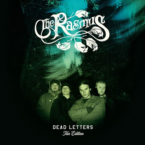 Dead Letters (Fan Edition) di The Rasmus