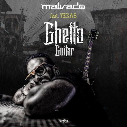 Ghetto Guitar von DJ Malvado