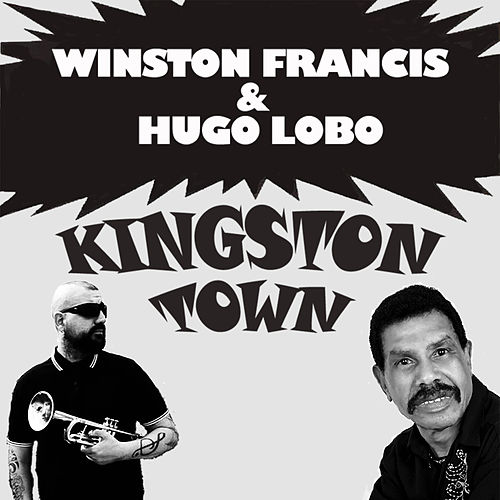 Kingston Town by Hugo Lobo