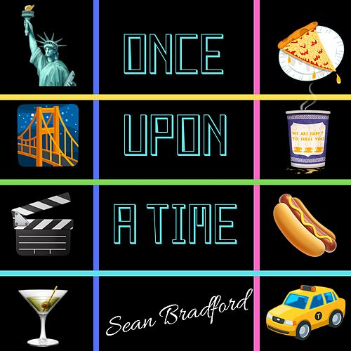 Once Upon a Time by Sean Bradford