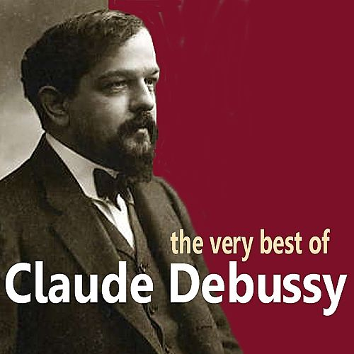 The Very Best of Debussy de Various Artists