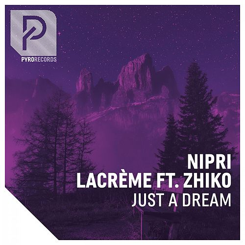 Just a Dream von Nipri
