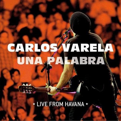 Una Palabra (En Vivo) by Carlos Varela