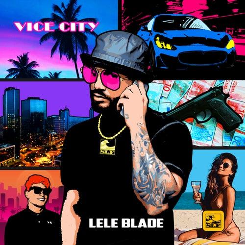Vice City by Lele Blade