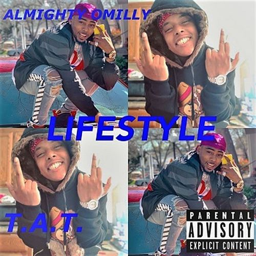 Lifestyle by Almighty Omilly