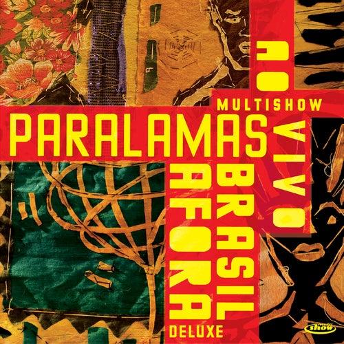 Multishow Ao Vivo Paralamas Brasil Afora (Ao Vivo / Deluxe) de Os Paralamas Do Sucesso