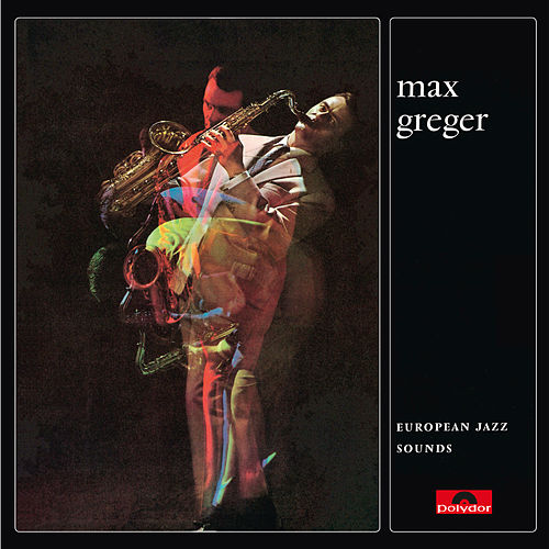 European Jazz Sounds by Max Greger