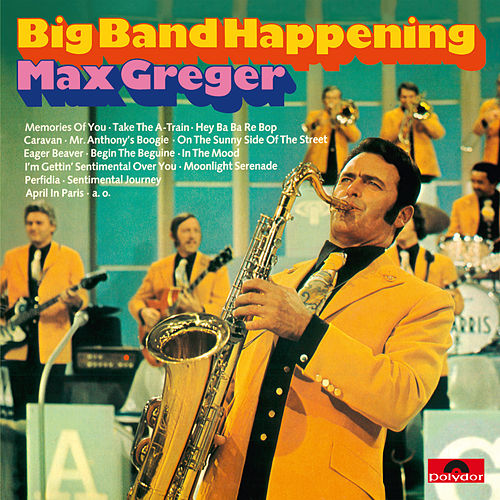 Big Band Happening by Max Greger