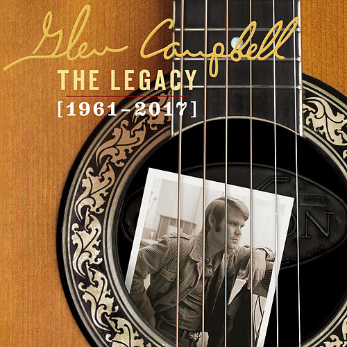 The Legacy (1961-2017) de Glen Campbell