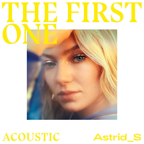 The First One (Acoustic) von Astrid S