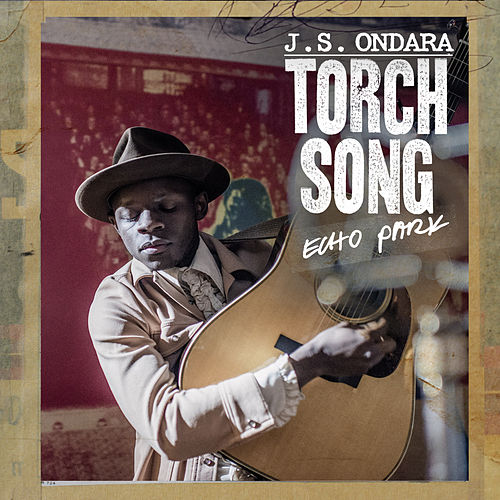 Torch Song (Echo Park) de J.S. Ondara