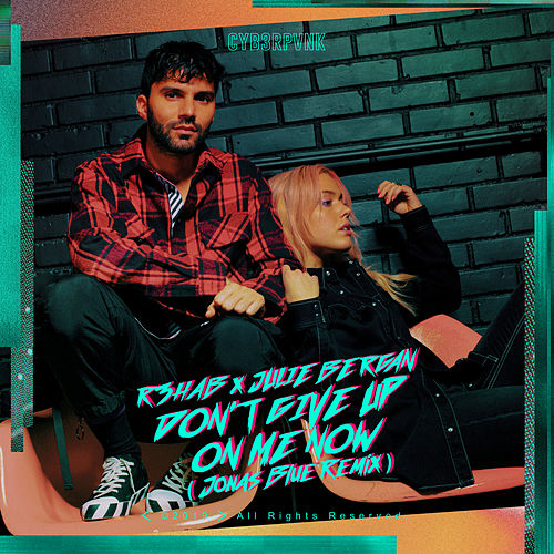 Don't Give Up On Me Now (Jonas Blue Remix) di R3HAB