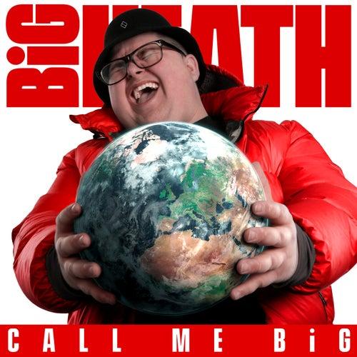 Call Me Big de BiG HEATH