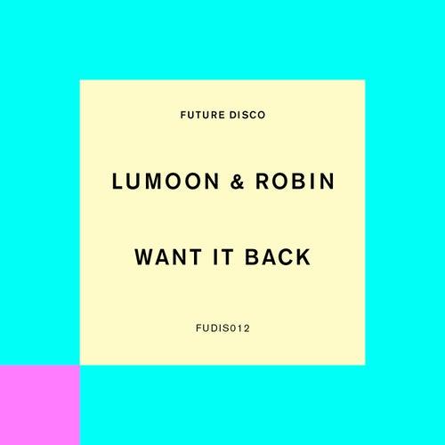 Want It Back de Lumoon