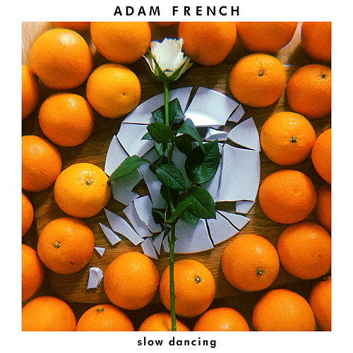 Slow Dancing by Adam French