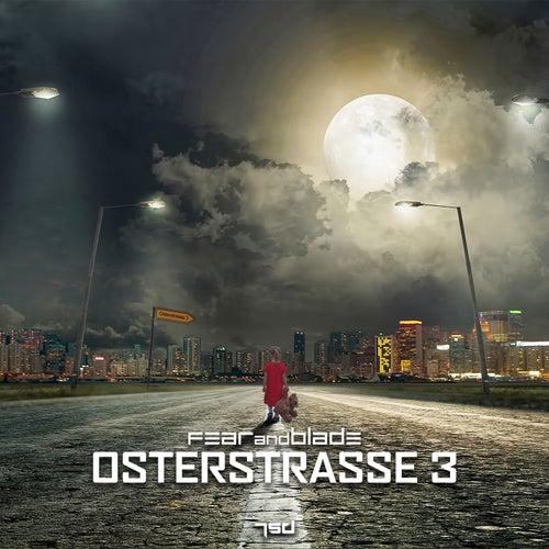 Osterstrasse 3 - Single von Fear and Blade