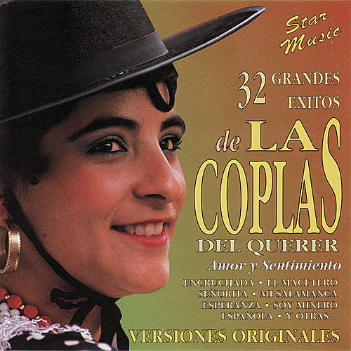 32 Grandes Exitos de Las Coplas del Querer by Various Artists