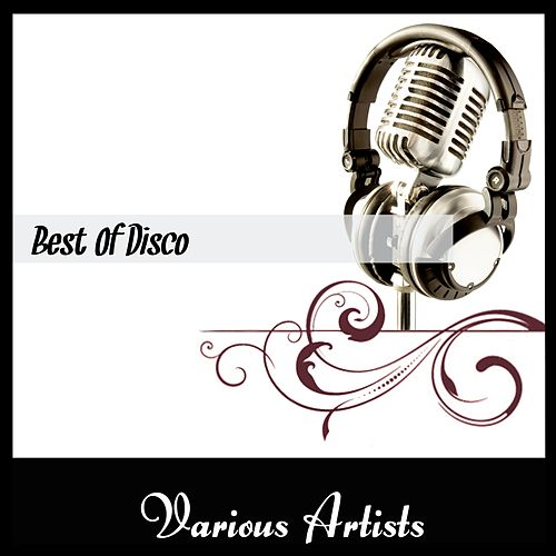 Best Of Disco by Various Artists