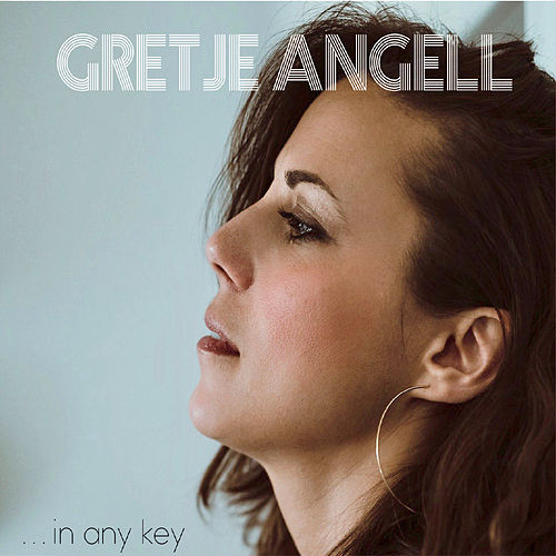 In Any Key by Gretje Angell
