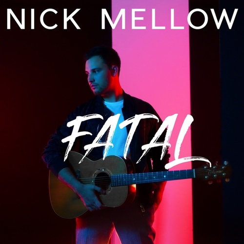 Fatal by Nick Mellow