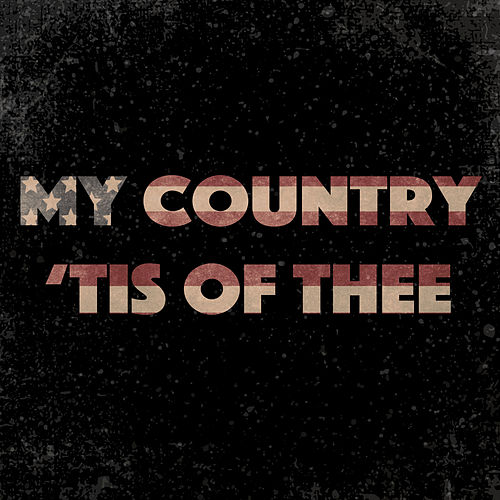 My Country 'Tis of Thee by Eamon