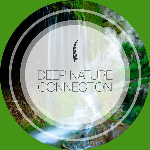 Deep Nature Connection von Wellness