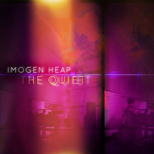 The Quiet by Imogen Heap