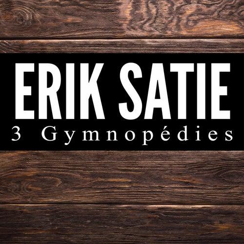 3 Gymnopédies van Erik Satie