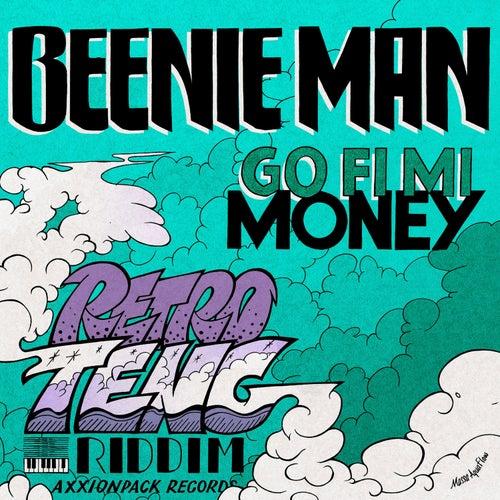 Go Fi Mi Money by Beenie Man