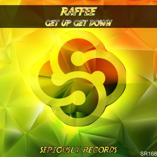 Get up Get Down by Raffee