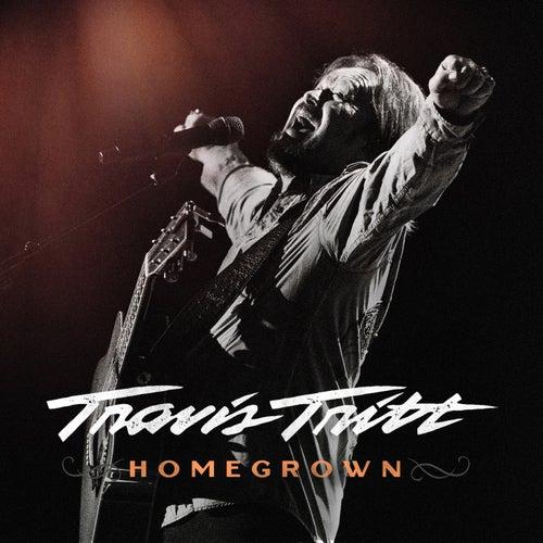 Homegrown by Travis Tritt