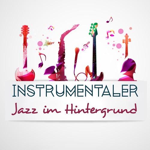 Instrumentaler Jazz im Hintergrund - Universelle Lieder für Ruhe, Kaffee oder ein Romantisches Abendessen zu Zweit von Restaurant Music