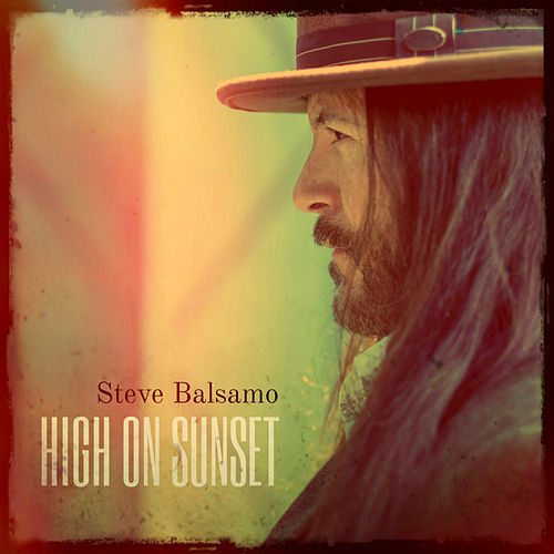 High on Sunset by Steve Balsamo