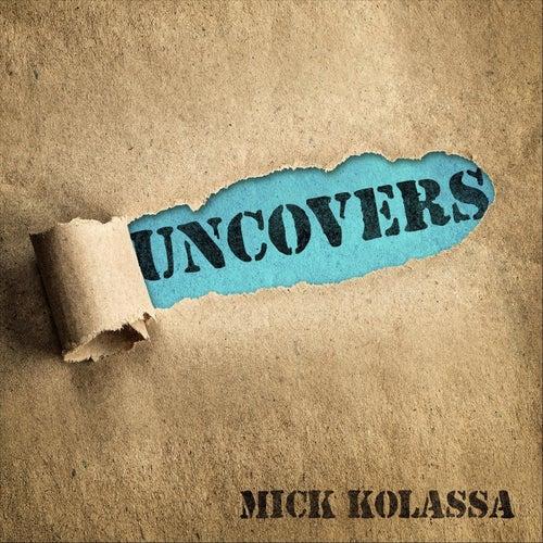 Uncovers van Mick Kolassa