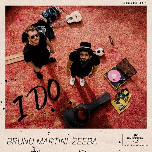 I Do (with Zeeba / Extended) by Bruno Martini